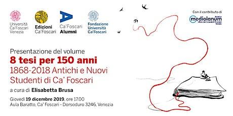 Presentazione del volume: 8 tesi per 150 anni di Elisabetta Brusa biglietti