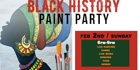 BLACK HISTORY MONTH / SIP & PAINT PARTY / FEB 2nd  tickets