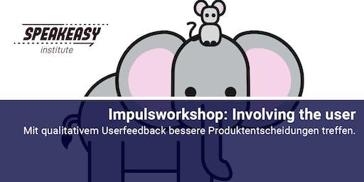 Involving the user