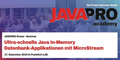 Ultra-schnelle Java In-Memory Datenbank-Applikationen mit MicroStream Tickets