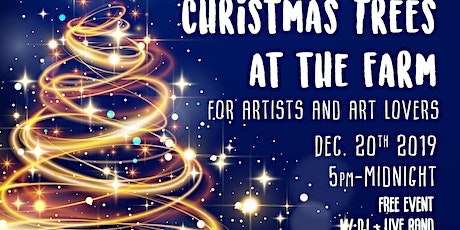 Christmas Trees At The Farm (for artist and art lovers) tickets