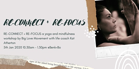 Big Love Movement: RE-CONNECT + RE-FOCUS tickets