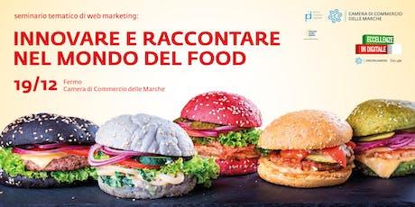 ECCELLENZE IN DIGITALE - INNOVARE E RACCONTARE NEL MONDO DEL FOOD biglietti