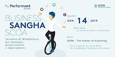 Business Sangha SCOA - Incontro di mindfulness per manager, professionisti biglietti