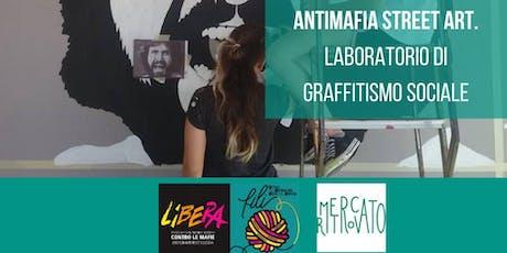 Antimafia street art. Lab di graffitismo sociale con Gianluca Ascione biglietti
