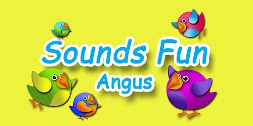 SOUNDS FUN - ARBROATH
