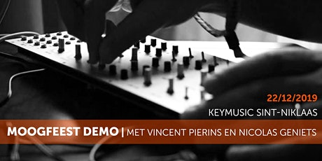 Moogfeest Demo met Vincent Pierins & Nicolas Geniets tickets