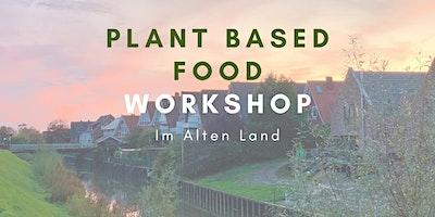 Plantbased Food Menü Workshop |vegan - glutenfr