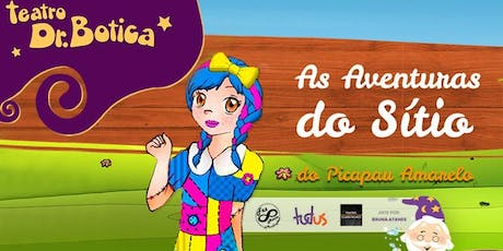Desconto: As Aventuras do Sítio do Picapau Amarelo, no Teatro Dr. Botica ingressos