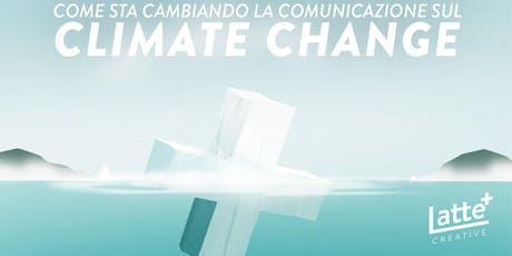 Effetto Greta: come sta cambiando la comunicazione su climate change biglietti