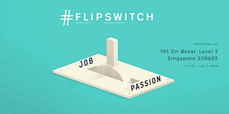 #FlipSwitch tickets