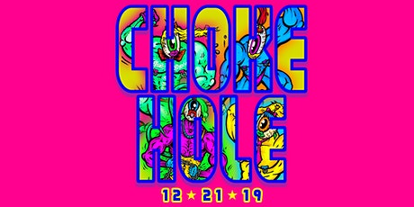 Choke Hole: Exxxtreme Drag Wrestling tickets