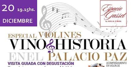 Vino + Historia especial Violines entradas