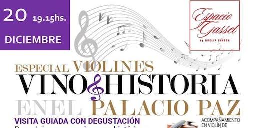Vino + Historia especial Violines