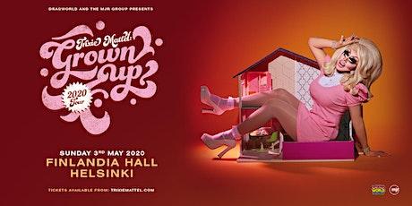 Trixie Mattel: Grown Up (Finlandia Hall, Helsinki) tickets