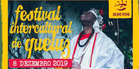 Festival Intercultural de Queluz 2019 bilhetes
