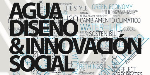 "Conferencia ""Agua: Diseño & Innovación Social"""