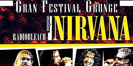 GRAN FESTIVAL GRUNGE tickets