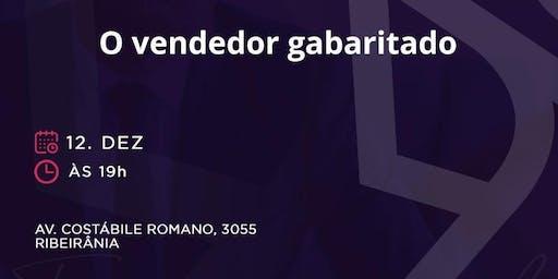 O VENDEDOR GABARITADO