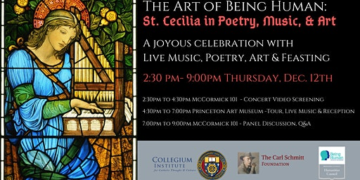 The Art of Being Human: St. Cecilia in Poetry, Music, and Art