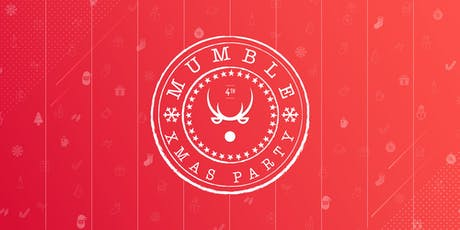 Mumble XMAS Party 2019 biglietti