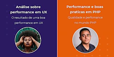 Entenda a importância em performance e boas praticas no mundo UX e PHP tickets