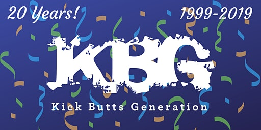 20th Anniversary of  the Kick Butts Generation