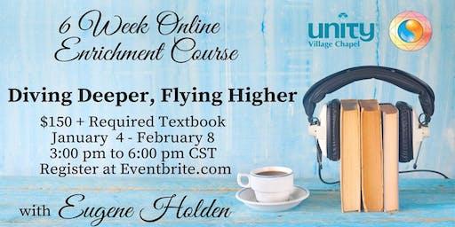 Diving Deeper, Flying Higher Online Course