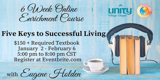Five Keys to Successful Living Online Course