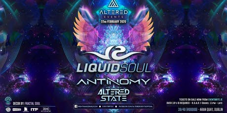 Altered Events pres. Liquid Soul, Antinomy plus Support tickets