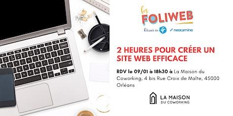 [Orléans] 2 heures pour créer un site web efficace billets