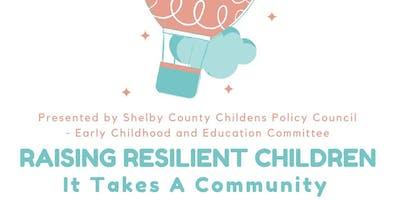 Raising Resilient Children, It Takes A Community