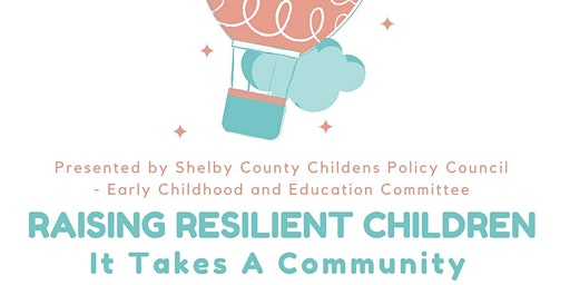 Raising Resilient Children, It Takes A Community