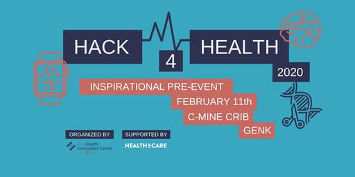 Hack4Health Inspirational pre-event Genk