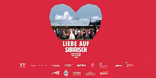 """Filmpremiere """"Liebe auf sibirisch"""" am 27.12.2019 im Löwenpalais"""