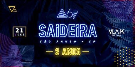 Saideira - São Paulo ingressos