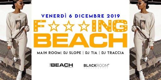 F***ing Beach - Friday 05th December- Hip Hop & Reggaeton