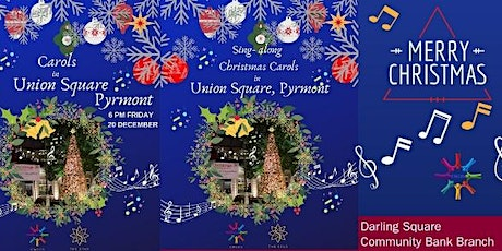 Carols in Union Square, Pyrmont - Friday 20 December tickets