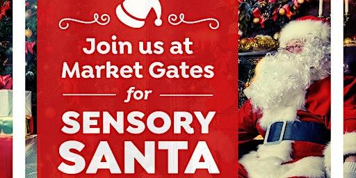 Sensory Santa - Market Gates Shopping Centre