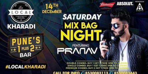 Saturday Mix Bag Night - Dj Pranav