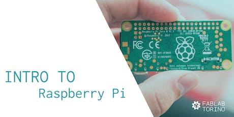 Intro to: Raspberry Pi biglietti