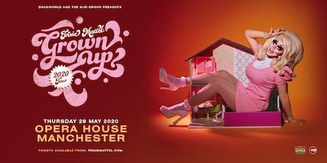 Trixie Mattel: Grown Up (Opera House, Manchester) tickets