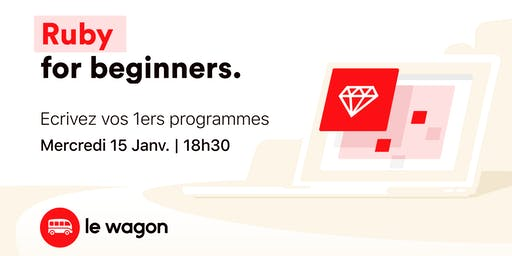 Workshop : Ruby for Beginners