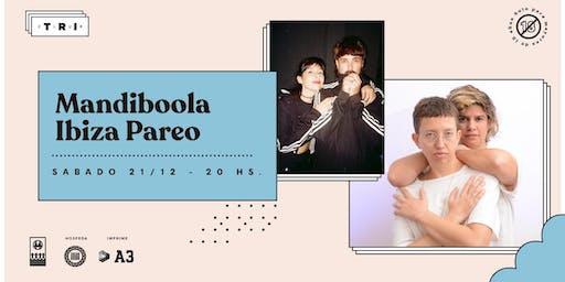 Mandiboola & Ibiza Pareo en Club TRI
