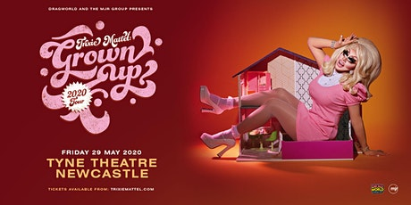 Trixie Mattel: Grown Up (Tyne Theatre, Newcastle) tickets