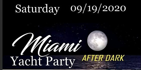 Miami After Dark Yacht Party tickets