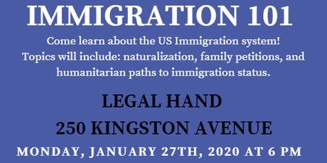 Immigration 101- Legal Hand Crown Heights tickets