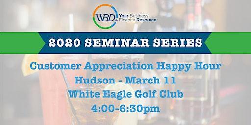 Customer Appreciation Happy Hour - Hudson