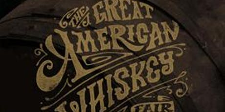 The 2020 Great American Whiskey Fair tickets