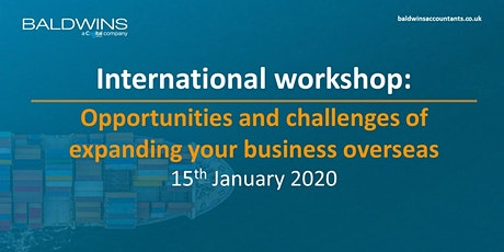 Expanding your business overseas - opportunities and challenges workshop tickets